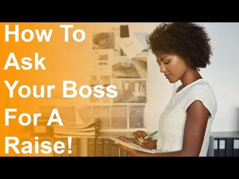 HOW TO ASK YOUR BOSS FOR A RAISE AT WORK? | DO YOU DESERVE MORE PAY?