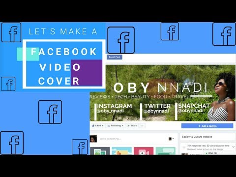 Facebook Video Cover NEW 2017:Step by Step Tutorial:Make a Facebook Video Cover -Filmora I OBY NNADI