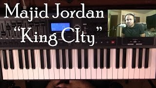 Piano Lesson | Majid Jordan | King City