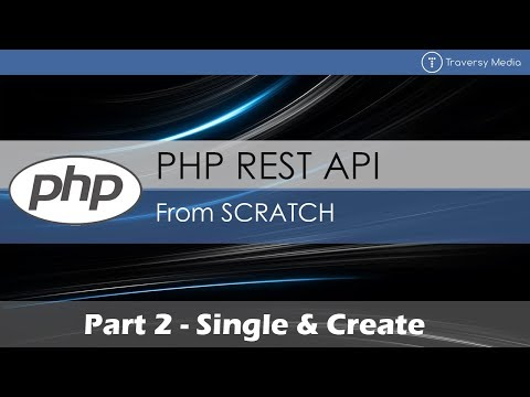 PHP REST API From Scratch [2] - Single & Create