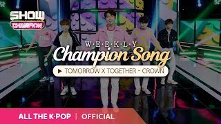Download [Weekly Champion vowel] TOMORROW X TOGETHER - CROWN♬ Video