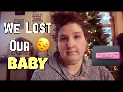 WE WERE PREGNANT... | EARLY MISCARRIAGE | PREGNANCY LOSS
