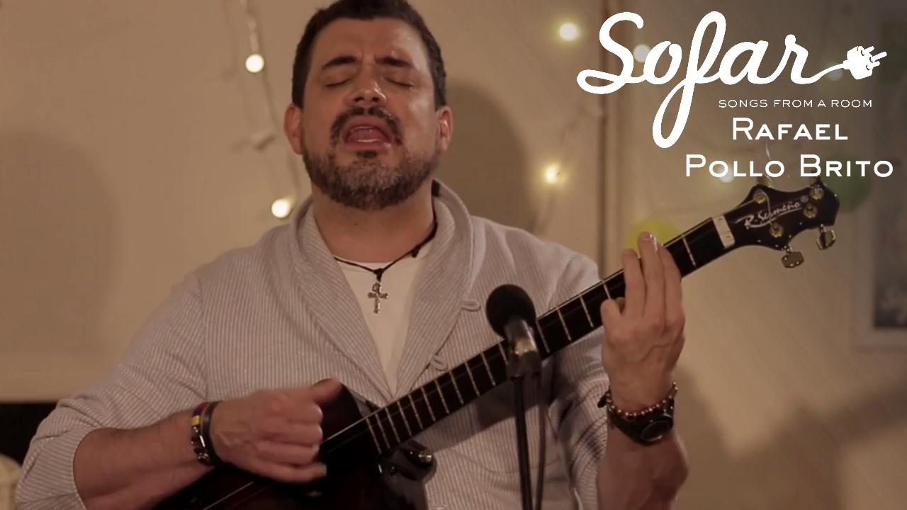 Rafael Pollo Brito - Anhelante Y Llorarás | Sofar London