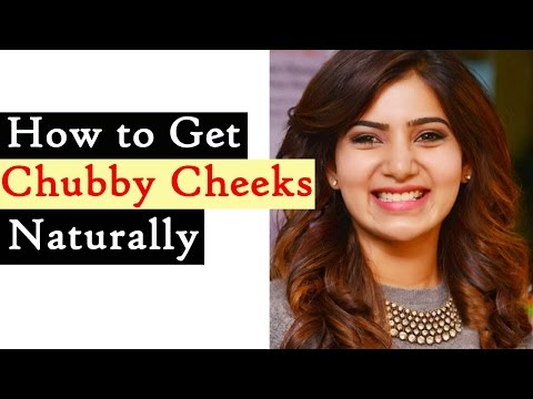 How to Develop Cheeks - Home Remedies to Get Chubby Cheeks Naturally || Chubby Cheeks