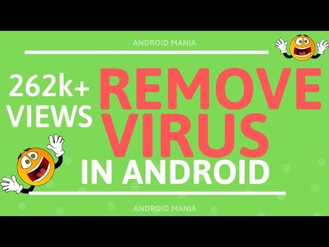 How to get rid of virus on android  [100% Working]