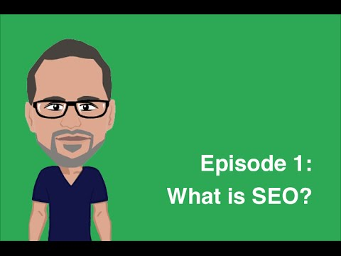 Episode 1: What is SEO? - SEO For Beginners