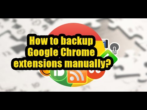 How to backup Google Chrome extensions manually?