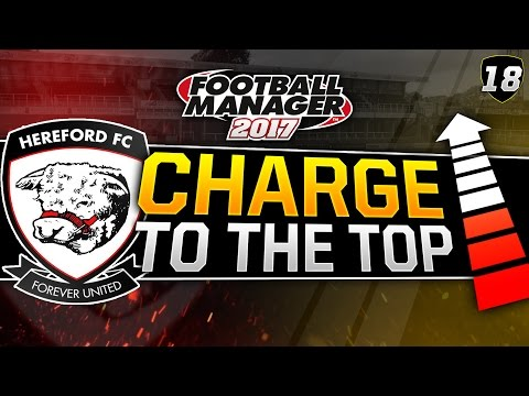 Charge to the Top - Episode 18: Bottled. | Football Manager 2017