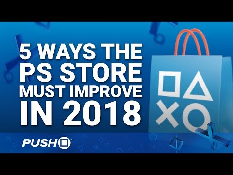 5 Ways the PlayStation Store Must Improve in 2018 | PS4