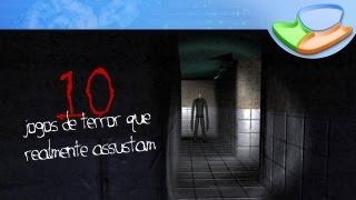 Download 10 jogos de terror que realmente assustam [Seleção] - Baixaki Video