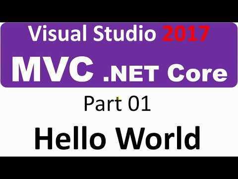 Visual Studio 2017 - MVC Core - Part 01 - Hello World
