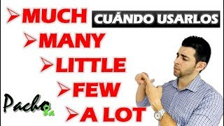 Cuándo usar MUCH - MANY - A LITTLE - A FEW - A LOT - Cuantificadores / Quantifiers