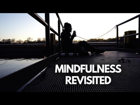 Mindfulness Revisited