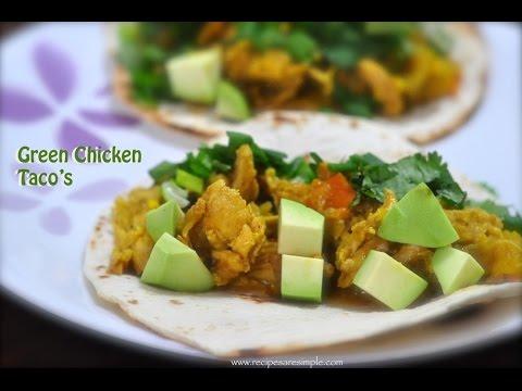 Chicken Taco ( Green Chicken Tacos)  | RecipesAreSimple