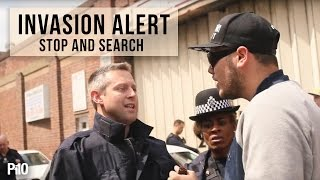 P110 - Invasion Alert - Stop and Search