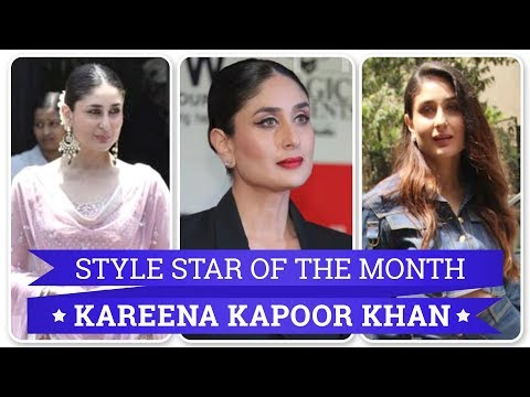 Kareena Kapoor: Style Star of the Month | Fashion | Bollywood | Lifestyle