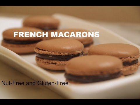 How to make: Nut Free & Gluten Free French Macarons: