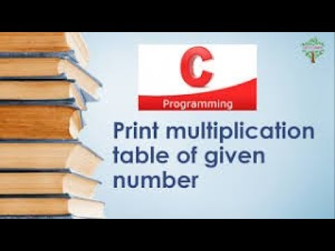 Create a Multiplication Table in C language Using For loop| Print MULTIPLICATION TABLE