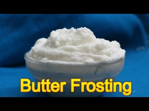 Home made Butter Frosting - Whipped cream - Icing for cake