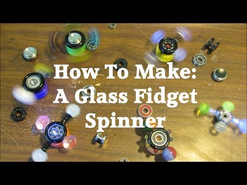 How To Make a Glass Fidget Spinner - Bearing review - Bearing Cleaning - Boro Spinner
