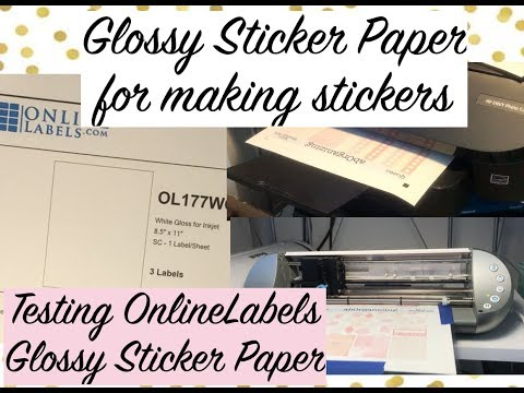 Testing Glossy Sticker Paper for Making Stickers // OnlineLabels Glossy Sticker Paper