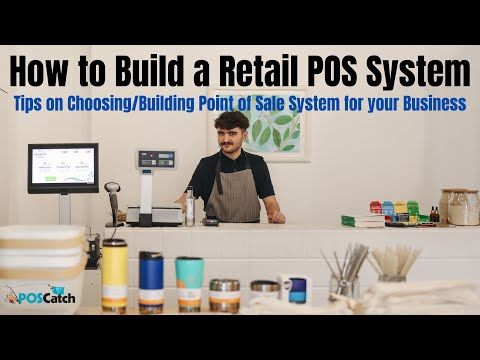 How to Build a Retail POS System