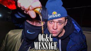 Download OG & G - MESSAGE Video