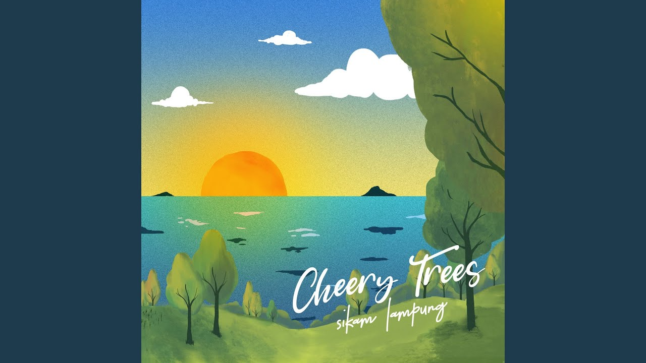 Cheery Trees - Aku Netral Saja