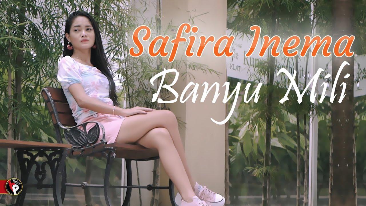 Download Banyu Mili - Safira Inema MP3 Gratis
