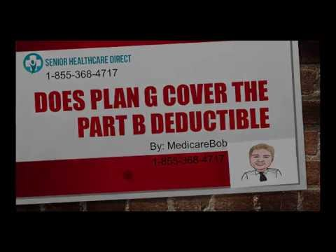 Does Plan G cover the Part B Deductible?