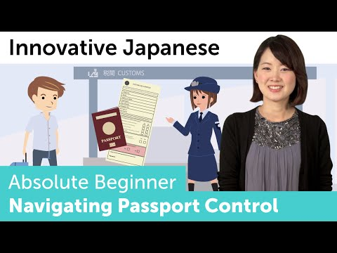 How to Navigate Passport Control in Japanese | Innovative Japanese
