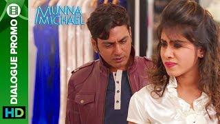 Munna Michael Dialogue - Promo 3: Nawazuddin Siddiqui checks out a Hot Girl
