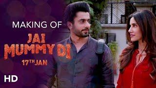 Making of Jai Mummy Di   Sunny Singh, Sonnalli Seygall   Navjot Gulati   Releasing 17th Jan