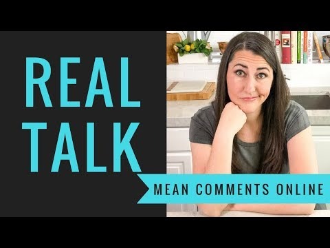 Let's get real and talk about MEAN COMMENTS
