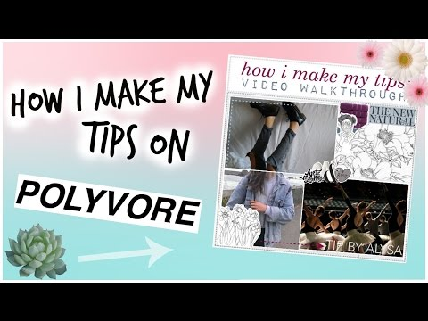 watch me make a tip on polyvore | dr0ps-of-jup1ter