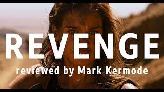 Revenge reviewed by Mark Kermode