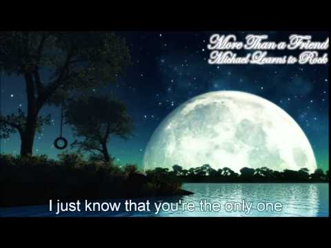 Michael Learns to Rock   More Than a Friend Lyrics Version   YouTube