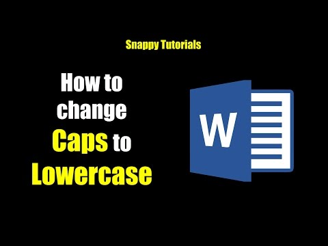 Change Uppercase and Lowercase text - Microsoft Word