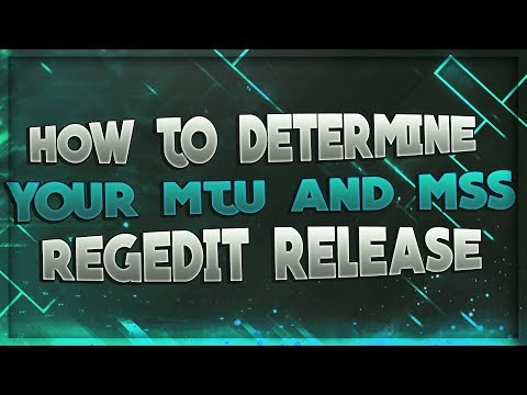 ✓How to determine your MTU and MSS (Regedit Release)✓🔥 ✔️1.7 ✔️ 1.8 ✔️ 🔥 ✓✓