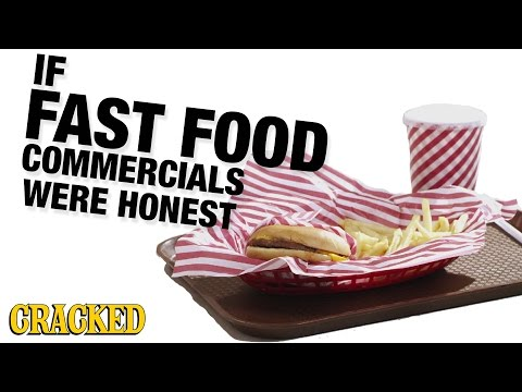 If Fast Food Commercials Were Honest - Honest Ads (McDonald's, Burger King, Wendy's, Taco Bell)