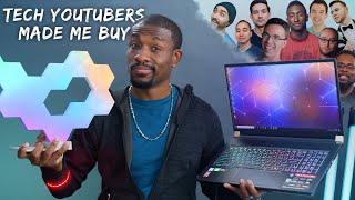 Tech YouTubers Made Me Buy!