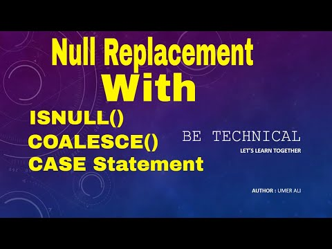 [Hindi/Urdu] Part # 17 || Different ways to replace null