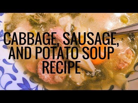 Cabbage, Sausage, And Potato Soup Recipe