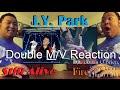 "J.Y. Park - ""Still Alive"" + ""Fire"" M/V Reactions [I'M OF AGE 19!]"