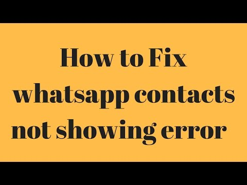 How to fix whatsapp contact not showing issue [Hindi]