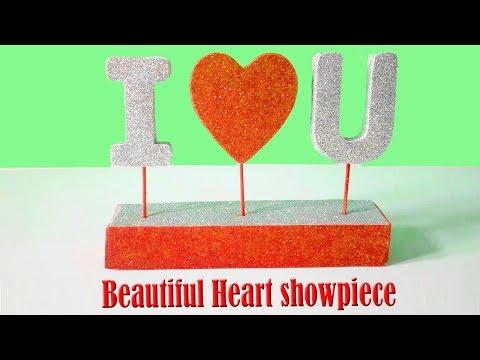 DIY Beautiful Heart showpiece //Beautiful Heart showpiece // Gifts Ideas 2018