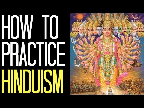 How to Practice Hinduism *The Complete Guide* (Hinduism for Beginners)
