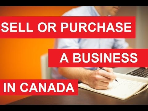 Sell or Purchase a Business in Canada