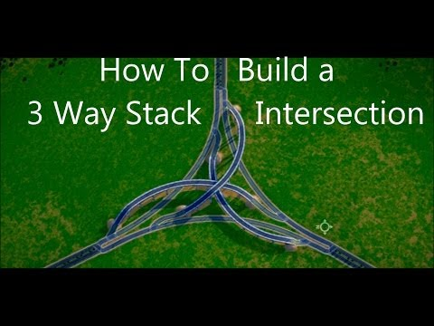 SimCity 5 Gameplay ► How to build a 3 Way Stacked Intersection - SimCity 2013