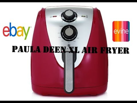 Cooking with Paula Dean's XL Air Fryer